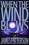 When the Wind Blows (0783804237) by Patterson, James