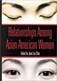 img - for Relationships Among Asian American Women (Psychology of Women Books) book / textbook / text book