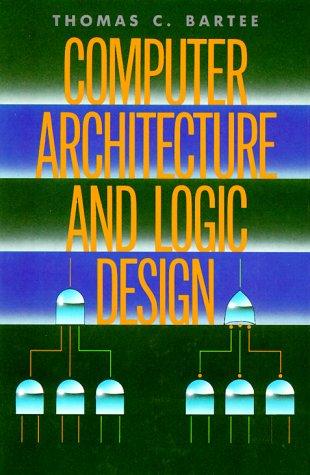 Computer Architecture and Logic Design