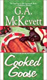 Cooked Goose (Savannah Reid Mysteries) (0758202059) by McKevett, G. A.