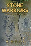 img - for Stone Warriors : Awakening a New World book / textbook / text book