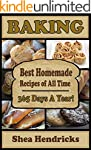 Baking: Best Homemade Recipes of All...