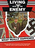 Living with the Enemy: What Really Happened