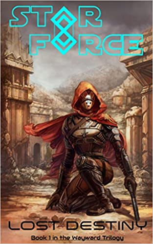 Hiding on a planet where Humans are hunted, two siblings must find out what it means to be human in Star Force: Lost Destiny (Wayward Trilogy Book 1)  by Aer-ki Jyr