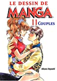 Le dessin de manga: Tome 11, Couples (French edition) (2212113420) by Hikaru Hayashi