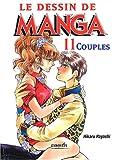 echange, troc Hikaru Hayashi - Le dessin de manga, tome 11 : Couples