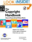 The Copyright Handbook: How to Protect & Use Written Works with CDROM