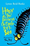 Harry the Poisonous Centipede Goes to Sea (0007197128) by Banks, Lynne Reid