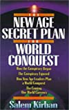The New Age Secret Plan for World Conquest (0899576214) by Kirban, Salem