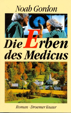 Die Erben Des Medicus: Roman