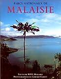echange, troc World Wide Fund for Nature Malaysia, Gerald Cubitt - Les Parcs nationaux de la Malaisie (40 cartes couleurs)