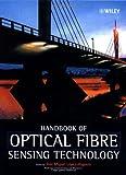 img - for Handbook of Optical Fibre Sensing Technology book / textbook / text book