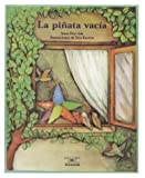 img - for La Pinata Vacia / The Empty Pinata (Cuentos Para Todo El Ano / Stories the Year 'round) (Cuentos Para Todo el Ano (Little Books)) (Spanish Edition) book / textbook / text book