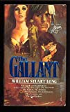 The Gallant (Australians #8) (0440127858) by Long, William Stuart