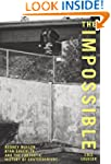 The Impossible: Rodney Mullen, Ryan S...