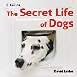 The Secret Life of Dogs (0007244762) by Taylor, David