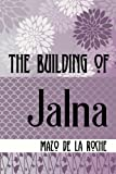img - for The Building of Jalna book / textbook / text book