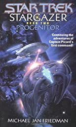 Progenitor (Star Trek: Stargazer, Book 2)