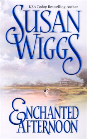 Enchanted Afternoon, SUSAN WIGGS