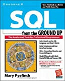 SQL from the Ground Up (0072119748) by Mary Pyefinch