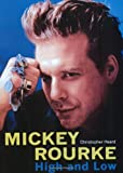 Mickey Rourke: High and Low (0859653862) by Heard, Christopher