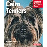 Cairn Terriers (Barron's Complete Pet Owner's Manuals) ~ Patricia F. Lehman