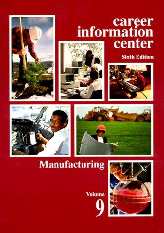 Career Infomation Center, #9: Manufacturing PDF