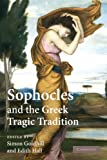 img - for Sophocles and the Greek Tragic Tradition book / textbook / text book