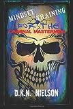 D.K.N. Nielson Mindset Training for the Criminal Mastermind