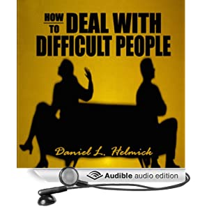 the effective effect to deal with an angry person Using positive language since then robert has trained thousands of employees to deal with angry hundreds of tips and techniques for dealing with nasty people.