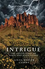 Desert Intrigue (The Adventures of John and Julia Evans)