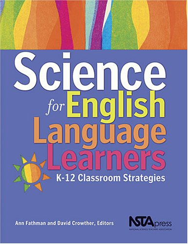 Science for English Language Learners: K-12 Classroom...