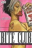Bite Club (1845760654) by Chaykin, Howard