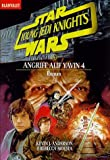 Star Wars. Young Jedi Knights 6. Angriff auf Yavin 4.