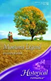 Montana Legend (Historical Romance) (0263843629) by Jillian Hart