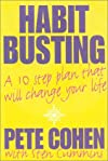 Habit-Busting: A 10 Step Plan That Will Change Your Life