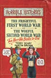 Terry Deary The Frightful First World War: AND Woeful Second World War (Horrible Histories Collections)