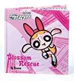 Powerpuff Girls Souvenir Storybook #01: Blossom To The Rescue (0439250579) by Mooney, E. S.