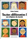 Toutes différentes, les religions du monde par Damon