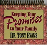 Keeping Your Promises to Your Family: Standard-Size Daybrightener (5504402867) by Tony Evans