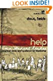 Help! I'm a Student Leader: Practical Ideas and Guidance on Leadership (Youth Specialties)