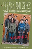 Freaks and Greeks: The Complete Scripts: Episodes 10-18: 2 (Freaks and Geeks: The Complete Scripts)