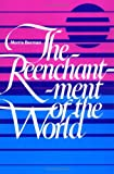 The Reenchantment of the World (0801492254) by Berman, Morris