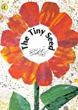 Eric Carle The Tiny Seed (Picture Puffin)