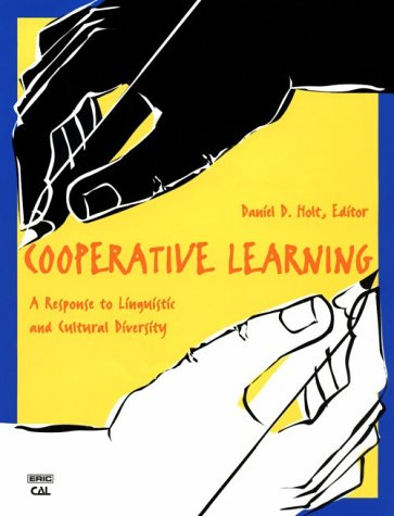 Cooperative Learning: A Response to Linguistic and Cultural Diversity (Language in Education)