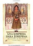 Una sorpresa para Josefina: Un cuento de Navidad (Spanish Edition)