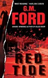 Red Tide (0060554819) by Ford, G. M.
