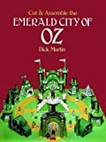 Cut & Assemble the EMERALD CITY OF OZ (0486240533) by Martin, Dick