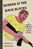 Product B00B79EJQY - Product title MURDER IN THE AUSTRALIAN BACK BLOCKS - Funny, fast moving, entirely unexpected. A Comic Whodunit (A Bigfoot Littlefoot and West - Crazy Whodunit - Series Three)
