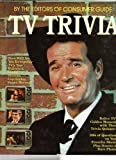 img - for TV Trivia by the Editors of Consumer Guide book / textbook / text book